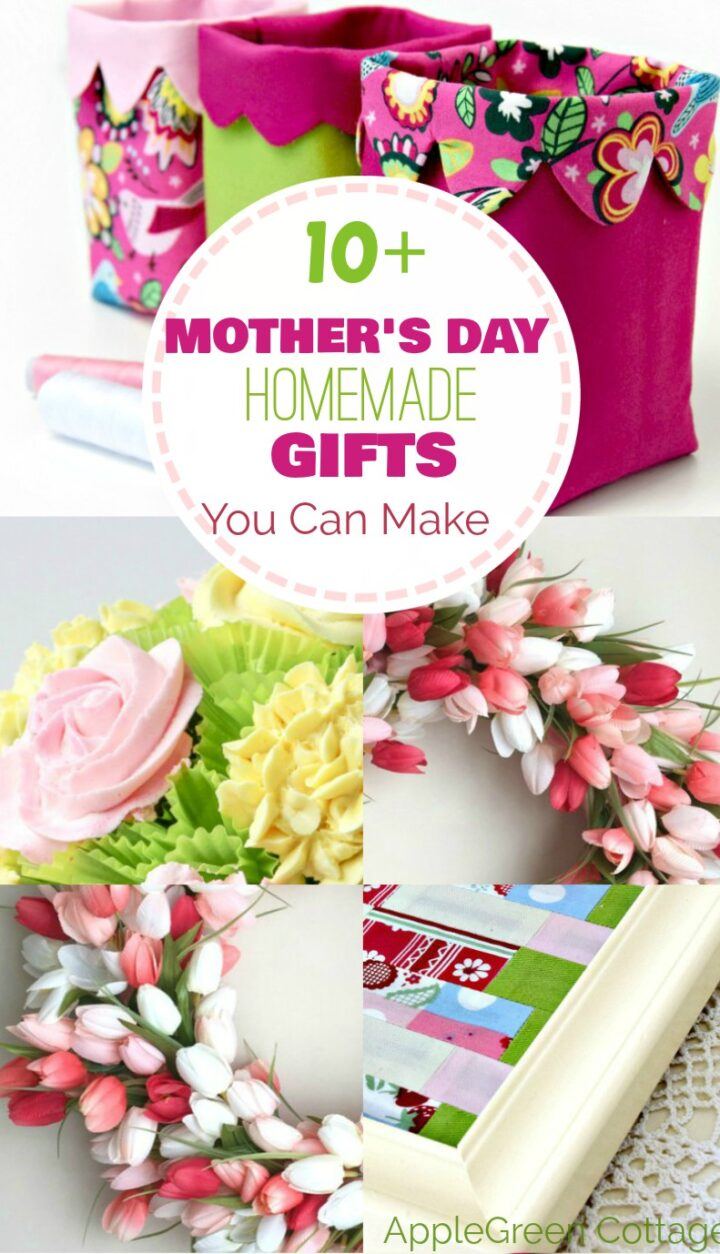 10+ Mothers Day Homemade Gifts You Can Make
