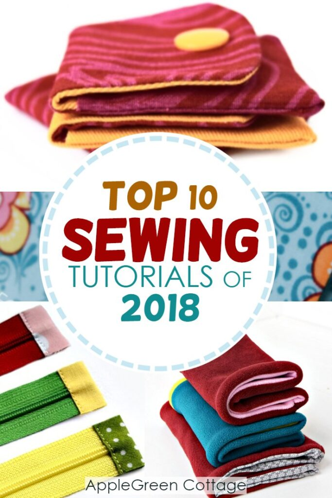 Best sewing projects of 2018 - top sewing tutorials and free patterns at AppleGreen Cottage in 2018. Check out all these popular and easy sewing projects!