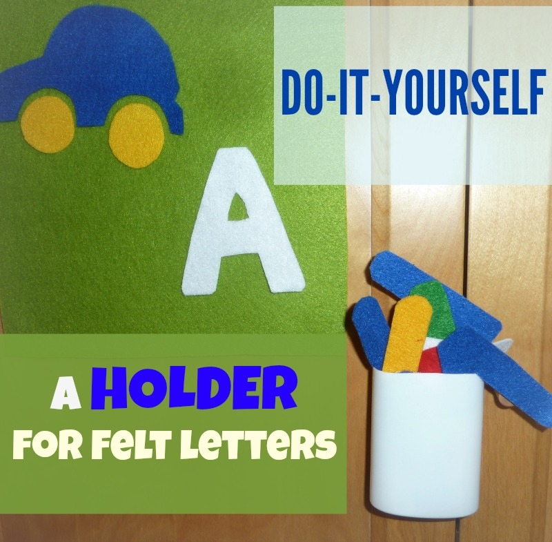 How To Make a Simple Holder for Felt Letters