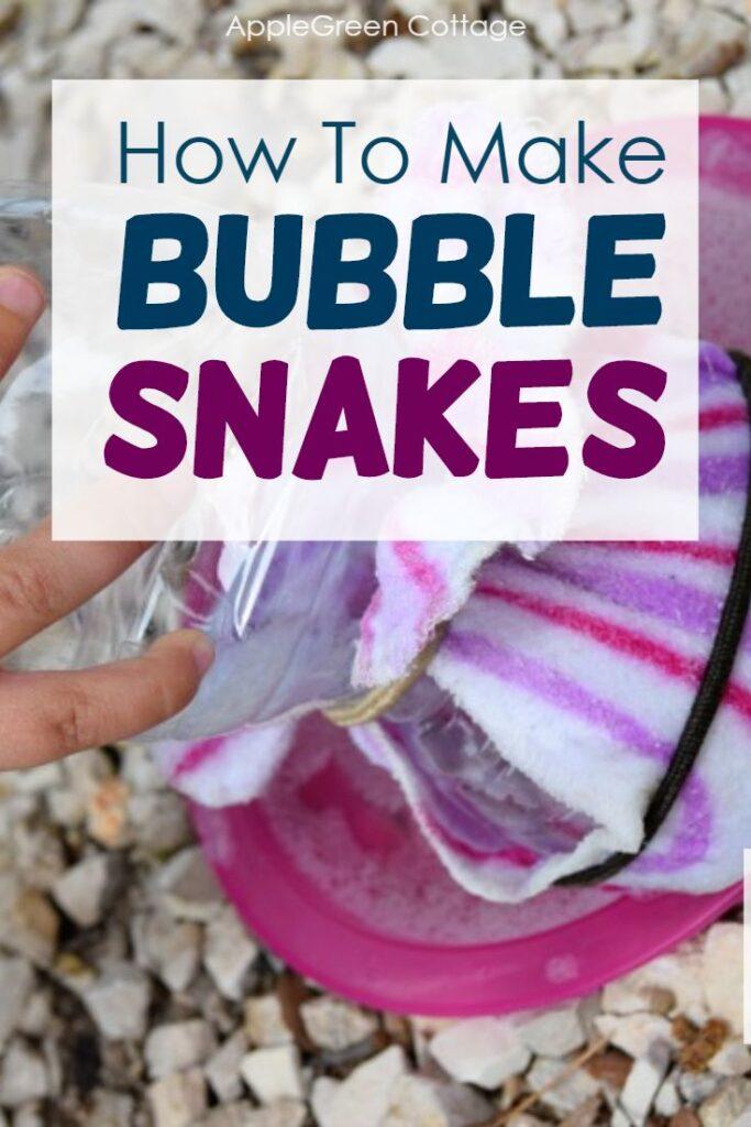 bubble snakes
