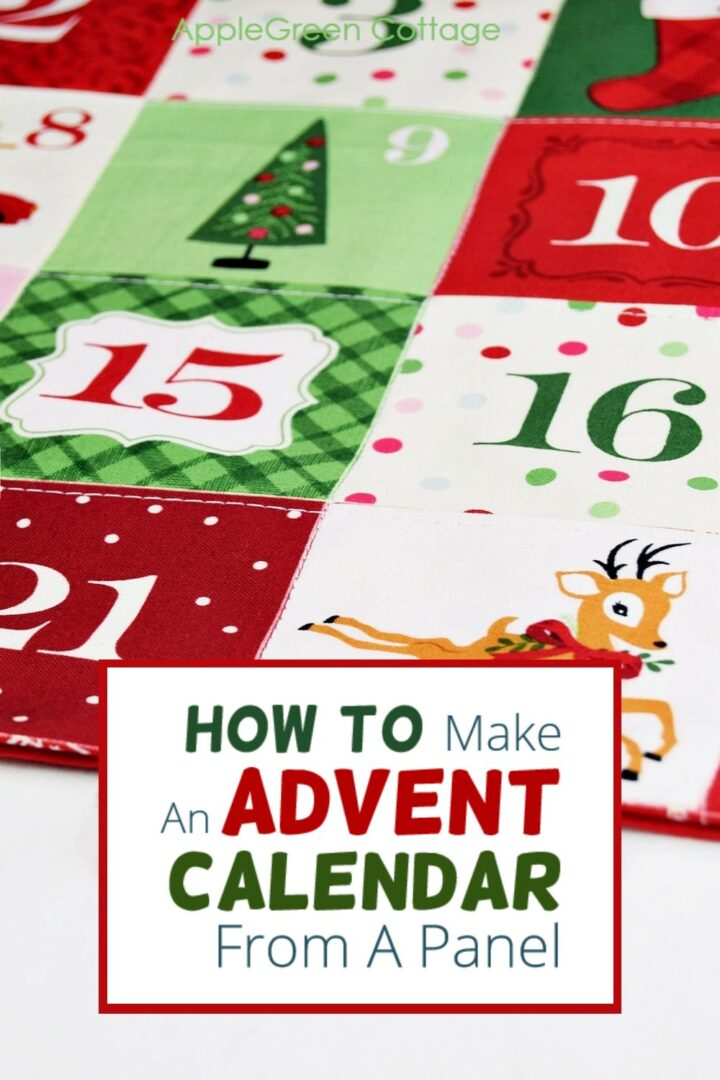 How To Make An Advent Calendar - With Christmas Fabric Panels!